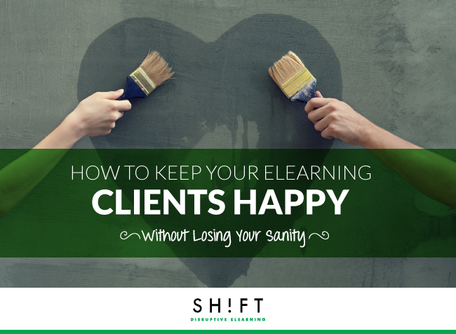 B4_How-to-Keep-Your-eLearning-Clients-Happy_copy